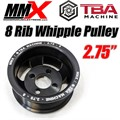 "Whipple 2.75"" Supercharger Pulley by MMX TBA"