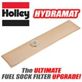 Hydramat Fuel Filter Sock by Holley
