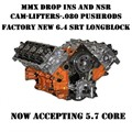 6.4L HEMI MMX  NSR Camshaft installed Forged Long Block