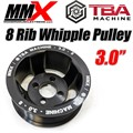 "Whipple 3.0"" Supercharger Pulley by MMX TBA"