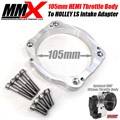 105mm HEMI Throttle Body to Holley LS Intake Adapter Kit by MMX